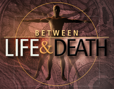 17_Between Life and Death