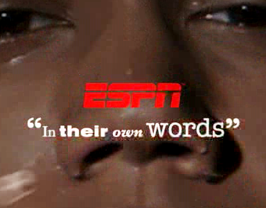18_ESPN In Their Own Words