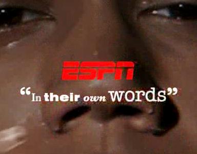 18_ESPN In Their Own Words